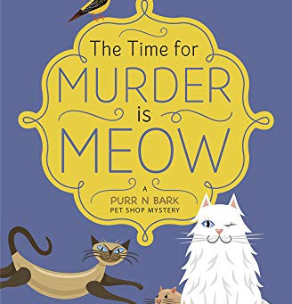 Book Review: The Time for Murder is Meow by T.C. LoTiempo