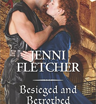 Book Review: Besieged and Betrothed by Jenni Fletcher