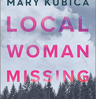 Book Review: Local Woman Missing by Mary Kubica