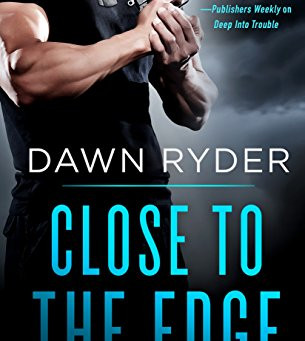 Book Review: Close To The Edge by Dawn Ryder
