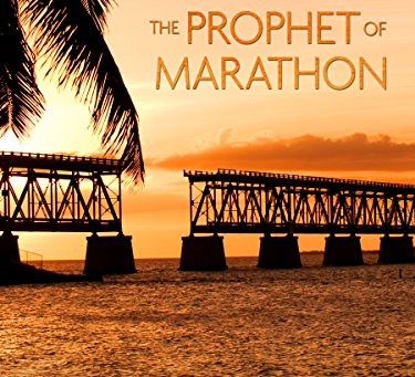 Book Review: The Prophet of Marathon by Bob Waldner
