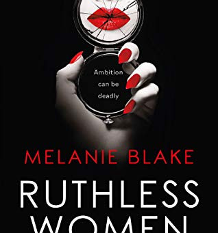 Book Review: Ruthless Women by Melanie Blake