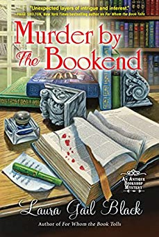 Book Review: Murder By The Bookend by Laura Gail Black