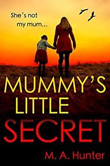 Book Review: Mummy's Little Secret by M.A. Hunter