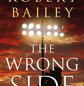 Book Review: The Wrong Side by Robert Bailey