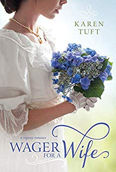 Book Review: Wager For A Wife by Karen Tuft