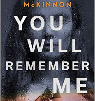 Book Review: You Will Remember Me by Hannah Mary McKinnon