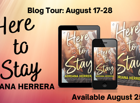 Blog Tour and Book Review: Here to Stay by Adriana Herrera