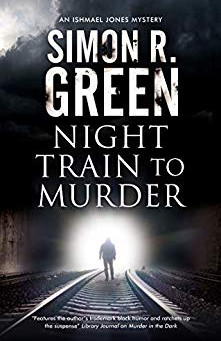 Book Review: Night Train to Murder by Simon R. Green