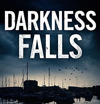 Book Review: Darkness Falls by David Mark