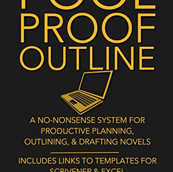 Non-Fiction Fridays Book Review: Fool Proof Outline by Christopher Downing