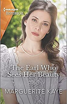 The Earl Who Sees Her Beauty by Marguerite Kaye