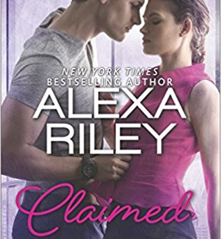 Book Review: Claimed: A For Her Novel by Alexa Riley