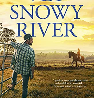 Book Review: The Vet From Snowy River by Stella Quinn