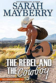 Book Review: The Rebel and the Cowboy by Sarah Mayberry