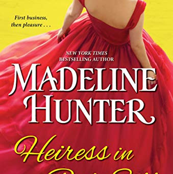Book Review: Heiress In Red Silk by Madeline Hunter