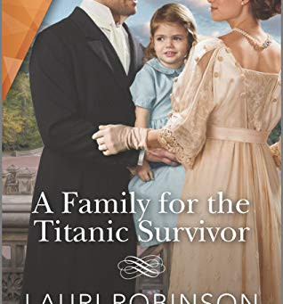 Book Review: A Family for the Titanic Survivor by Lauri Robinson