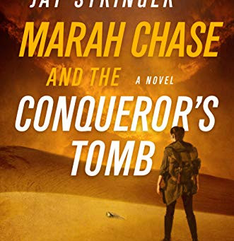 Book Review: Marah Chase and the Conqueror's Tomb by Jay Stringer
