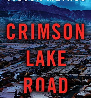 Book Review: Crimson Lake Road by Victor Methos
