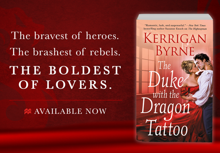 Book Review & GIVEAWAY: The Duke With The Dragon Tattoo by Kerrigan Byrne