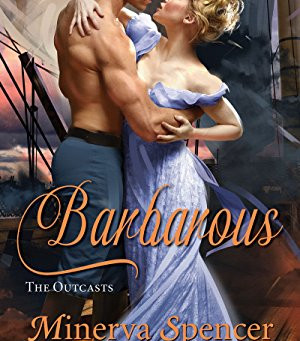 Book Review: Barbarous by Minerva Spencer