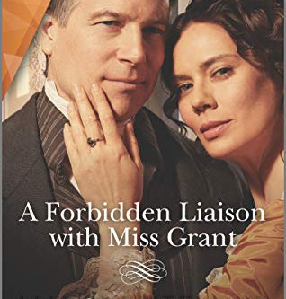 Book Review: A Forbidden Liaison With Miss Grant by Marguerite Kaye