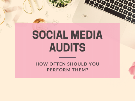 How often should you perform a social media audit?