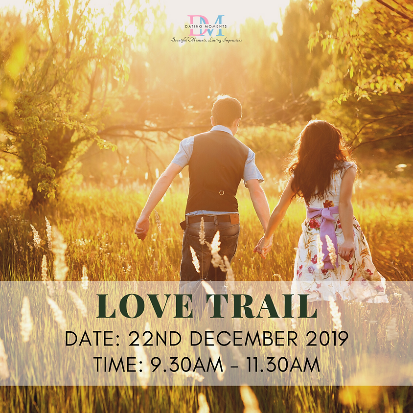 LIMITED SLOTS FOR LADIES! Love Trail