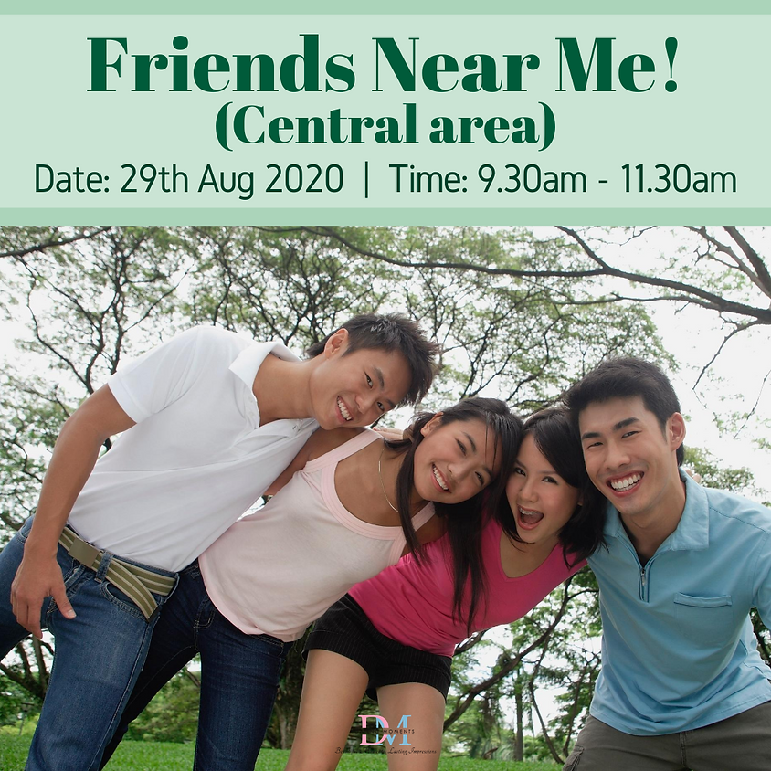 Friends Near Me! (Central area) (Online event)