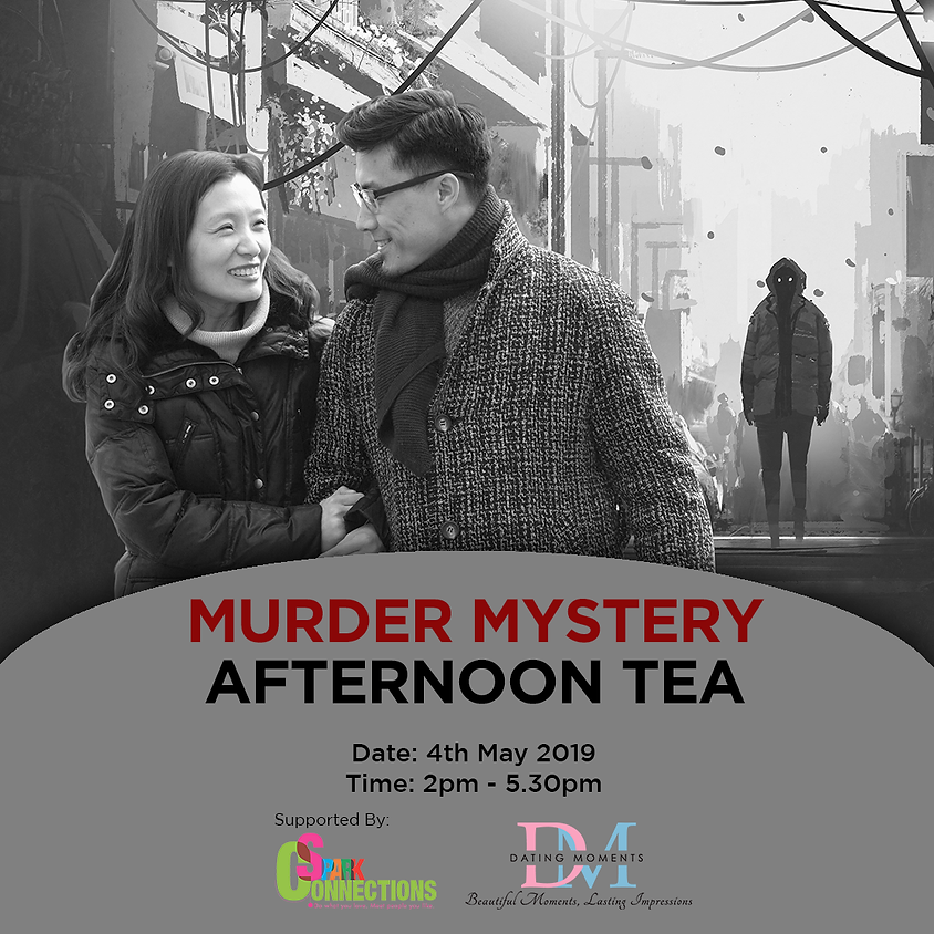 (CALLING FOR LADIES!) Murder Mystery Afternoon Tea  (50% OFF!)