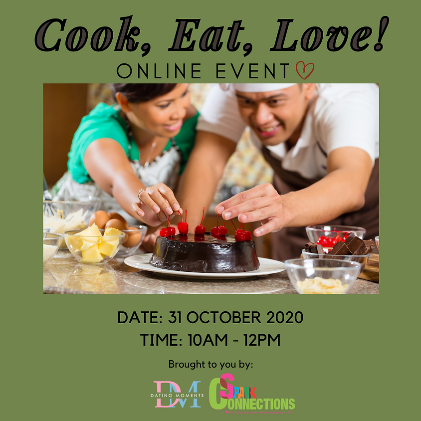 CALLING FOR GENTS! Cook, Eat, Love! (Online Event) (50% OFF)