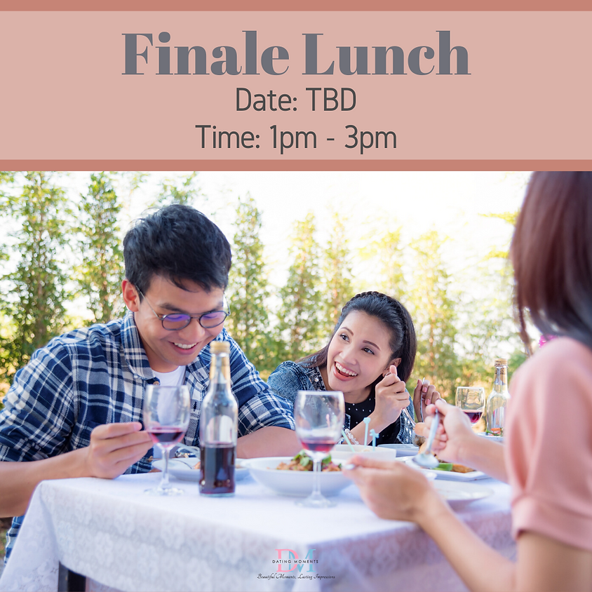 CALLING FOR GENTS! Finale Lunch!