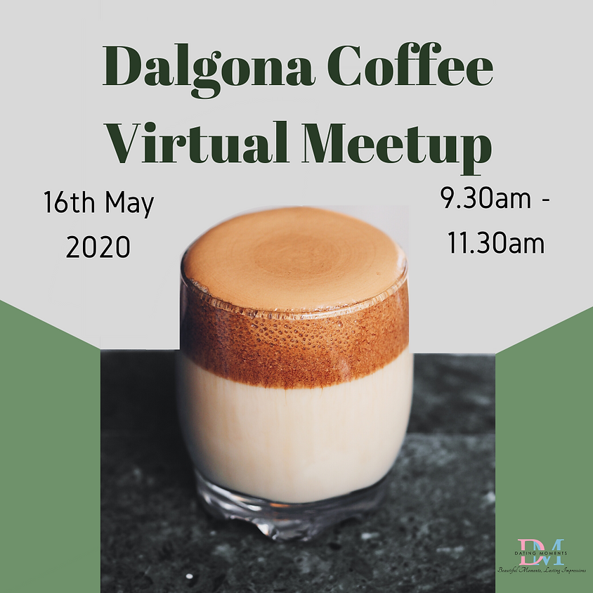 Dalgona Coffee Virtual Meetup