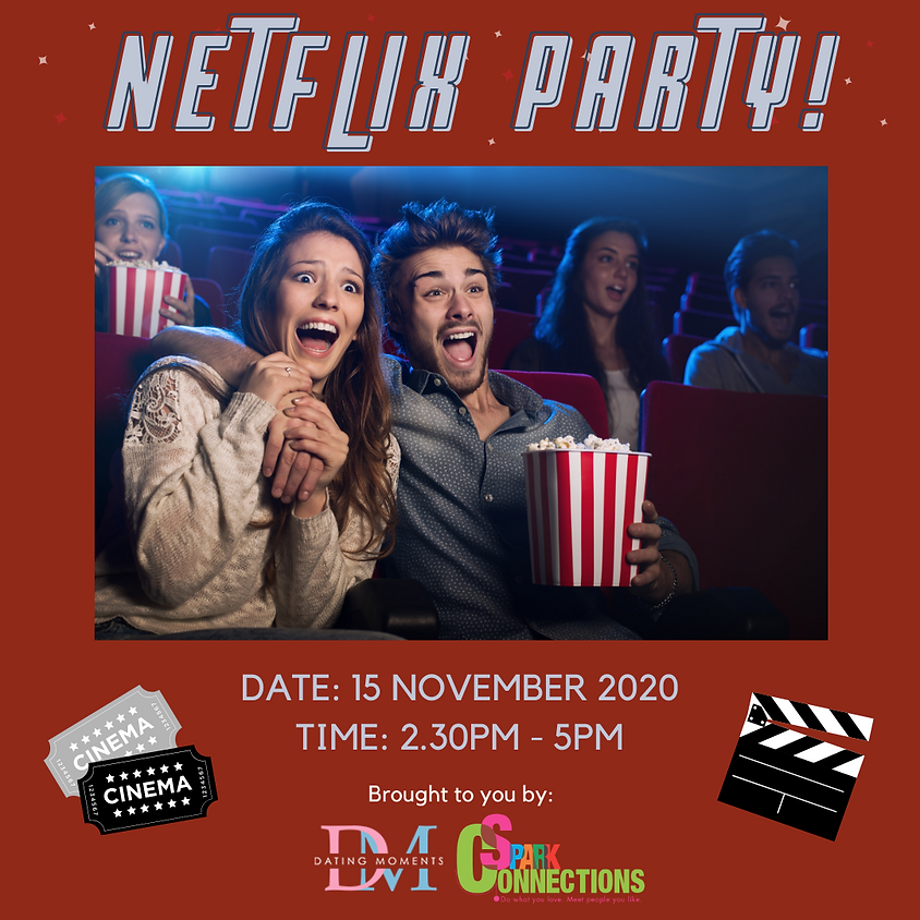 SOLD OUT! Netflix Party! (50% OFF)
