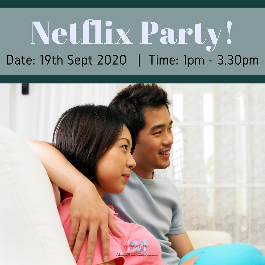 Netflix Party! (online event)