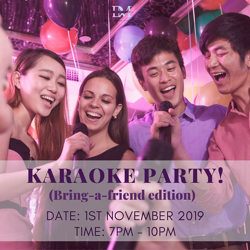 Karaoke Party! (Bring-A-Friend Edition)