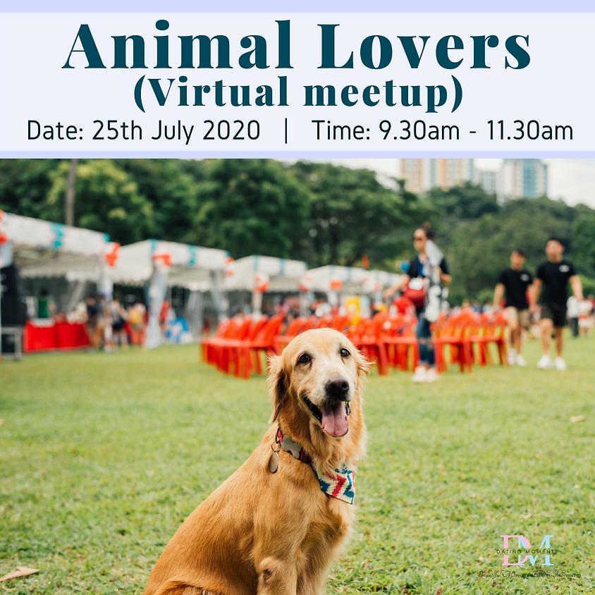 Animal Lovers (Virtual Meetup)