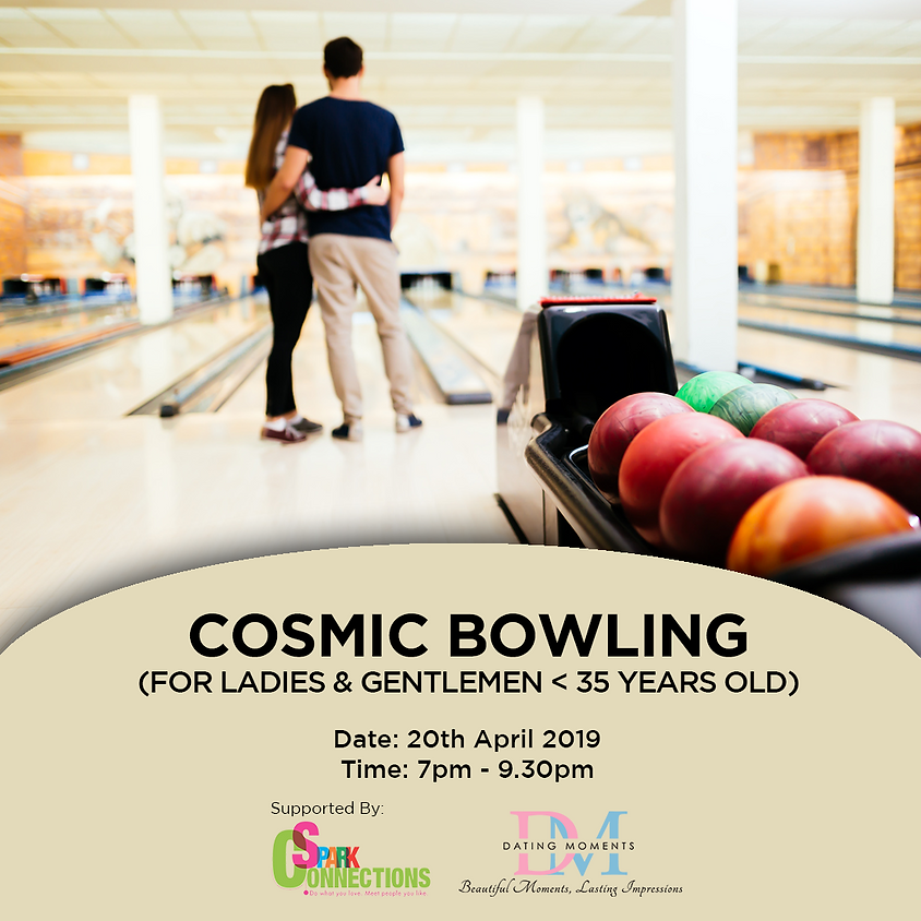 (CALLING FOR LADIES!) Cosmic Bowling (for ladies and gentlemen < 35 yrs old) (50% OFF!)