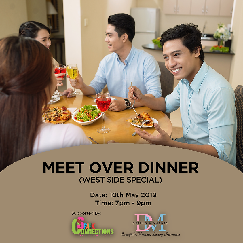 (CALLING FOR LADIES) Meet over Dinner (West Side Special) (50% OFF!)