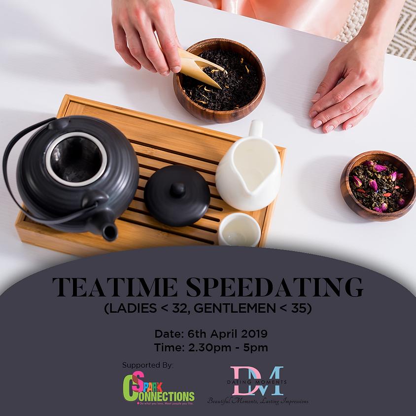 (CALLING FOR LADIES! GENTS FULL!) Teatime Speedating (Ladies < 32, Gentlemen < 35) (50% OFF!)