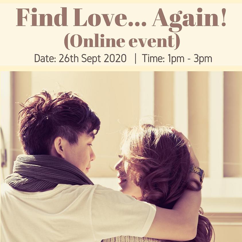 Find Love... Again! (Online meetup)