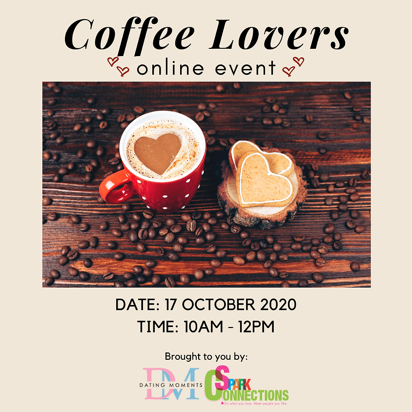 CALLING FOR GENTS! Coffee Lovers (Online Event) (50% OFF)