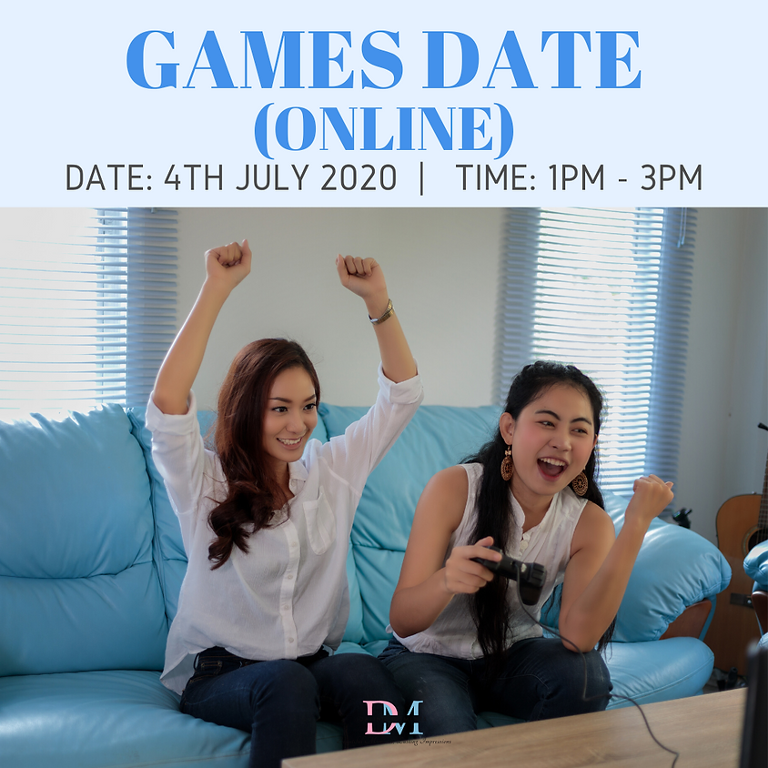 CALLING FOR LADIES! Online Games Date! (Small group event)