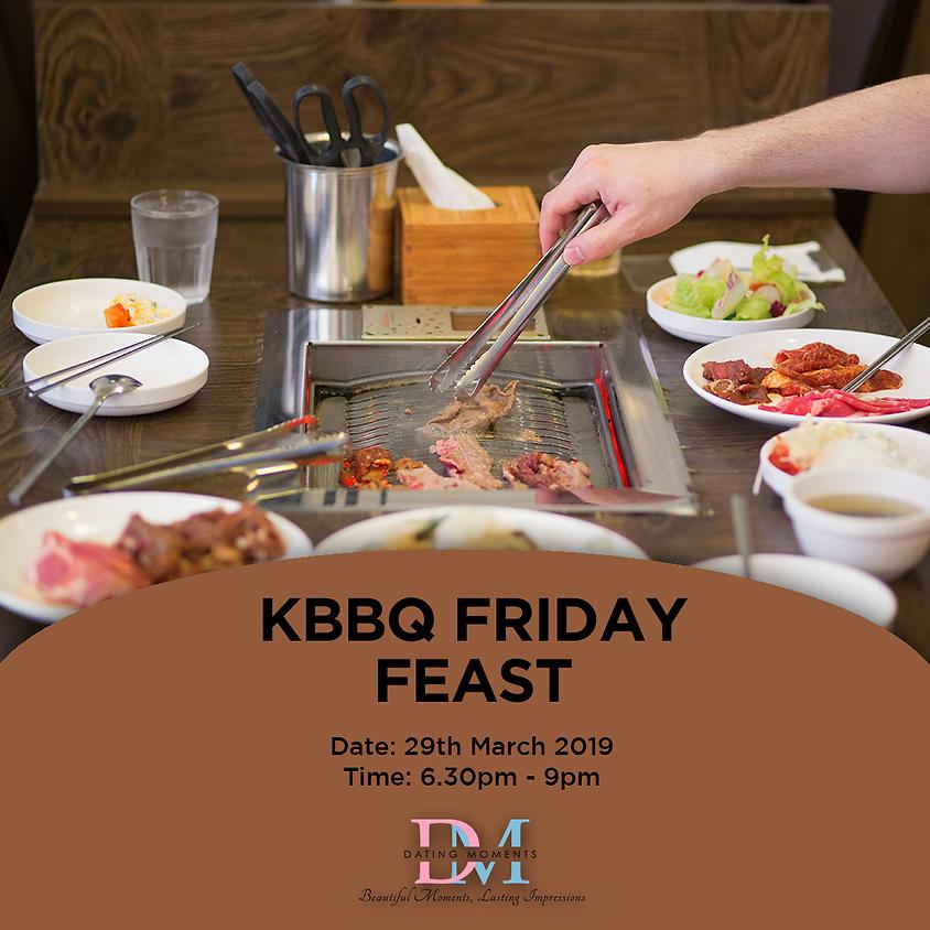 KBBQ Friday Feast!