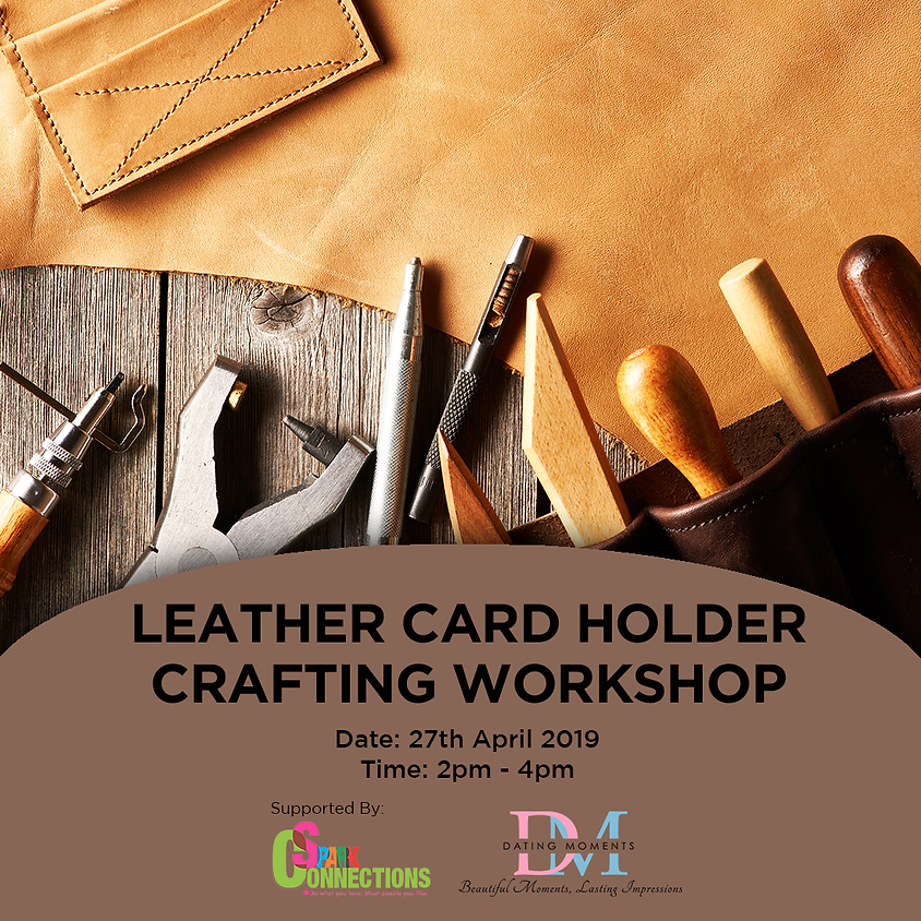 (CALLING FOR GENTS! LADIES FULL!) Leather Card Holder Crafting Workshop (50% OFF!)