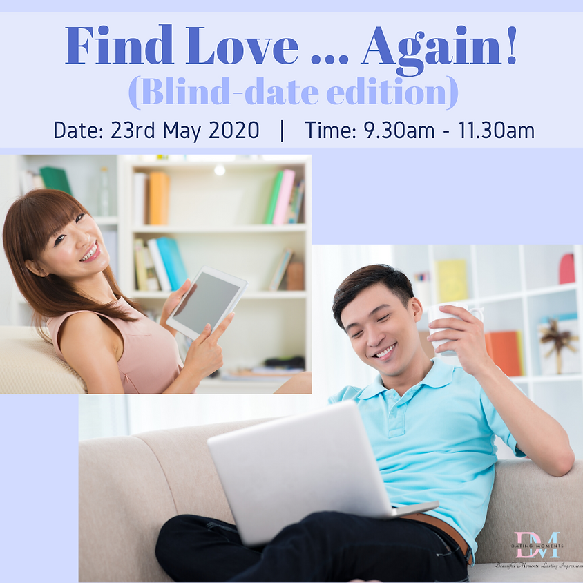 LAST 2 SLOTS FOR GENTS! Find Love... Again! (Blind-date edition)