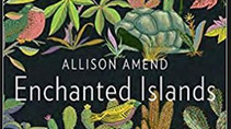 ENCHANTED ISLANDS - Allison Amend 2016
