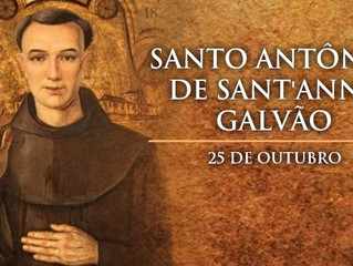 Hoje é celebrado Santo Antônio de Sant'Anna Galvão, o primeiro santo brasileiro