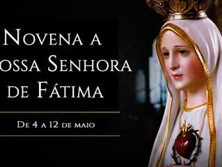 Hoje começa a Novena a Nossa Senhora de Fátima