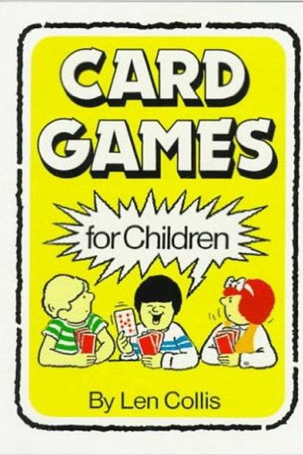 Card Games For Children By Len Collis